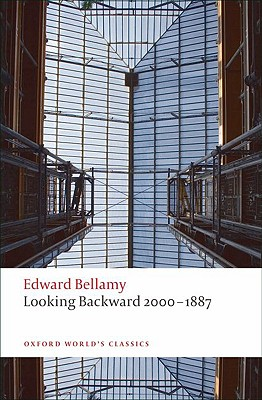 Looking Backward 2000-1887 By Bellamy, Edward/ Beaumont, Matthew (INT)