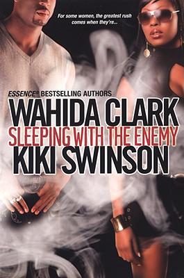 Sleeping with the Enemy By Clark, Wahida/ Swinson, Kiki