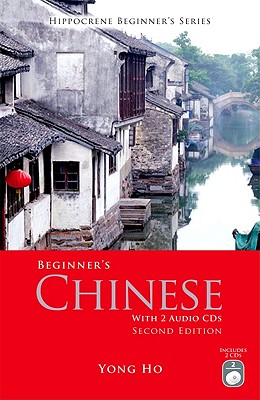 Beginner's Chinese By Ho, Yong